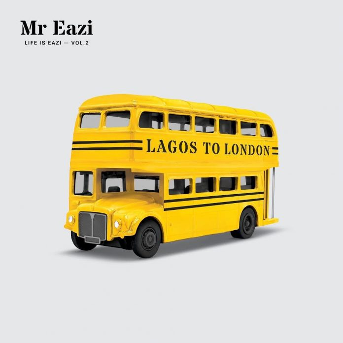 DOWNLOAD FULL ALBUM: Mr Eazi - Life Is Eazi, Vol. 2 (Lagos to London)